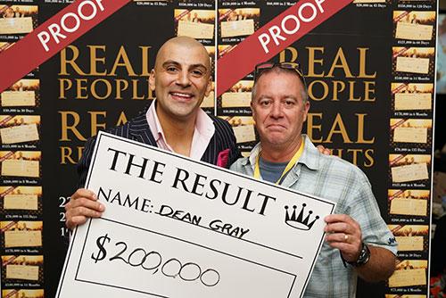 Result: Dean Gray $200,000